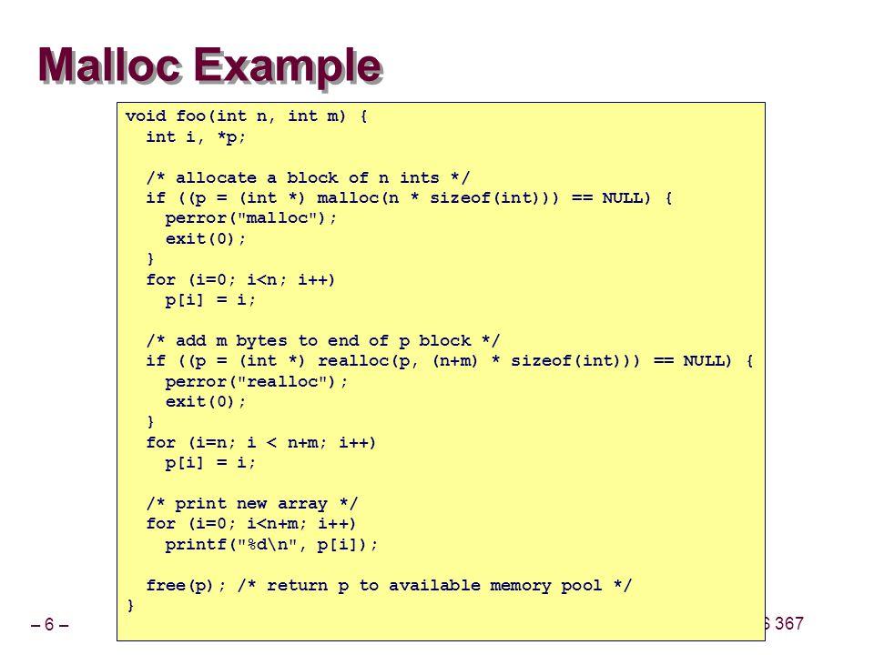 Malloc Example void foo(int n, int m) { int i, *p;