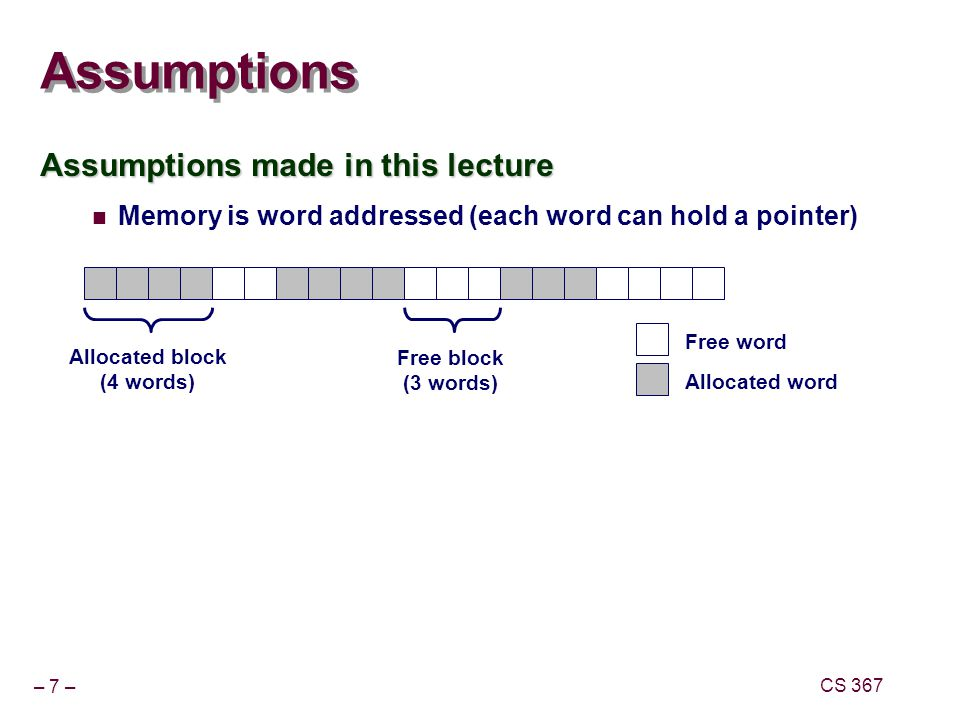 Assumptions Assumptions made in this lecture