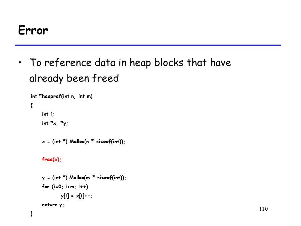 Error To reference data in heap blocks that have already been freed
