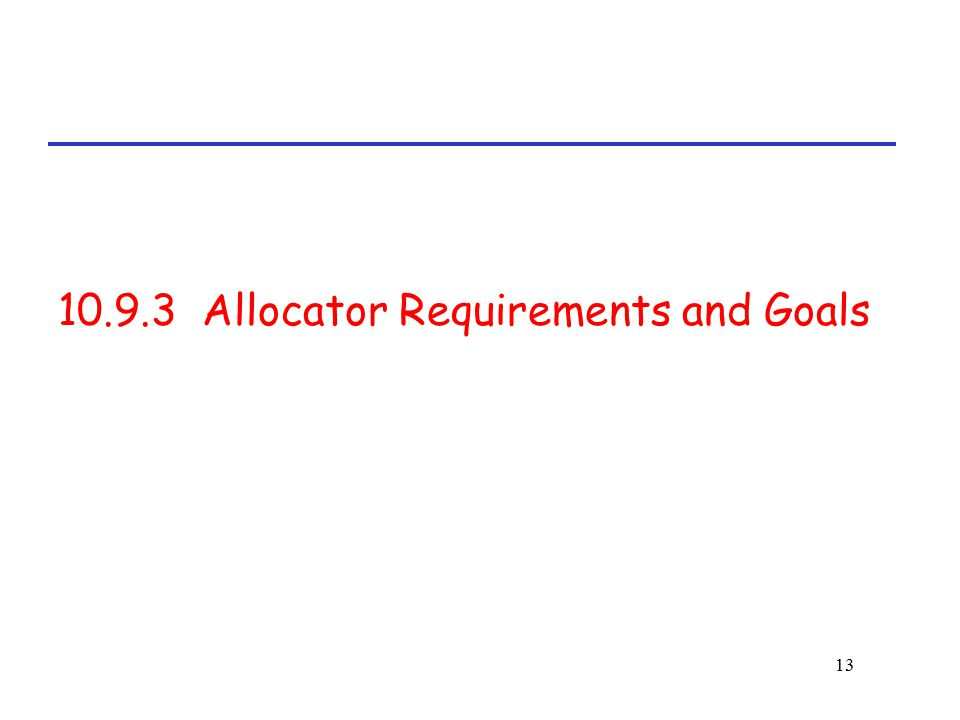 10.9.3 Allocator Requirements and Goals