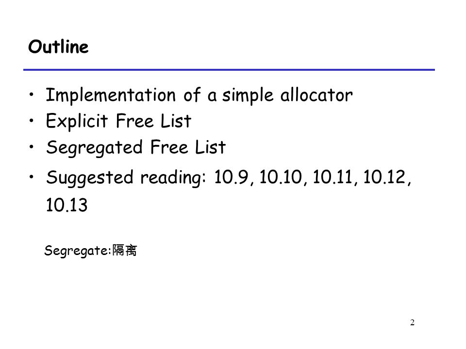 Implementation of a simple allocator Explicit Free List