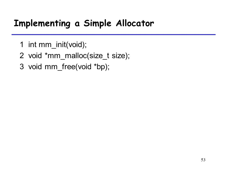 Implementing a Simple Allocator