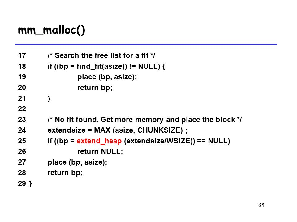 mm_malloc() 17 /* Search the free list for a fit */