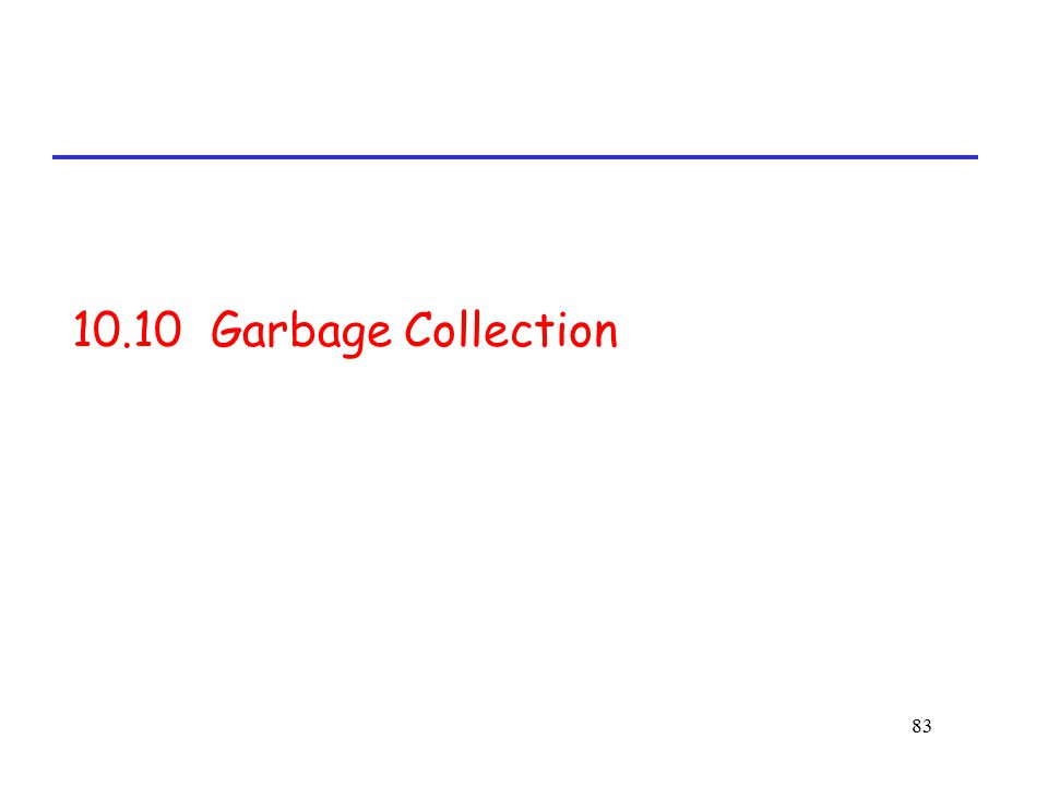 10.10 Garbage Collection