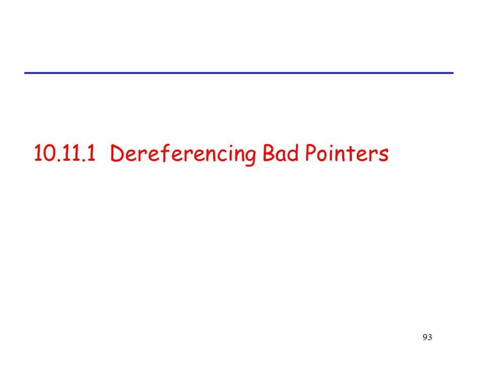 10.11.1 Dereferencing Bad Pointers