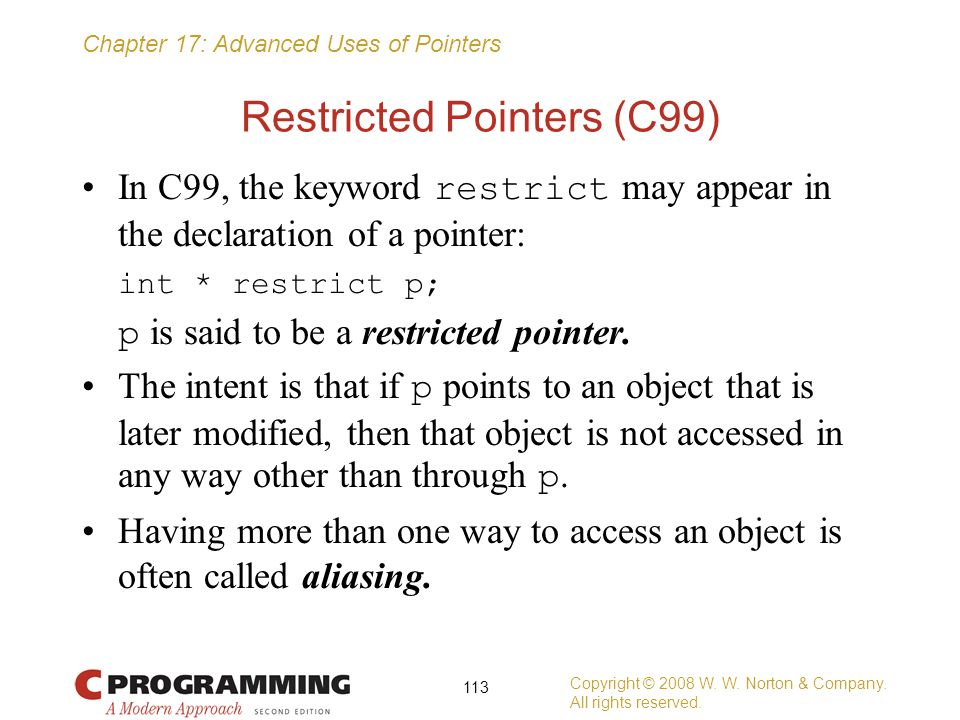 Restricted Pointers (C99)