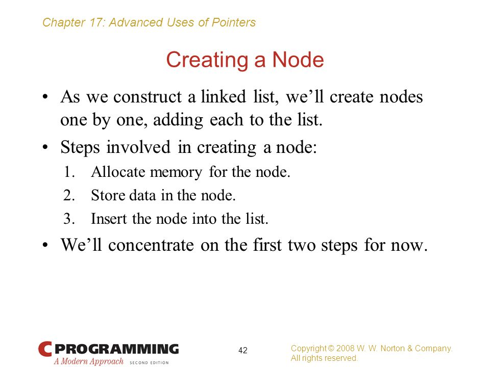 Creating a Node As we construct a linked list, we'll create nodes one by one, adding each to the list.