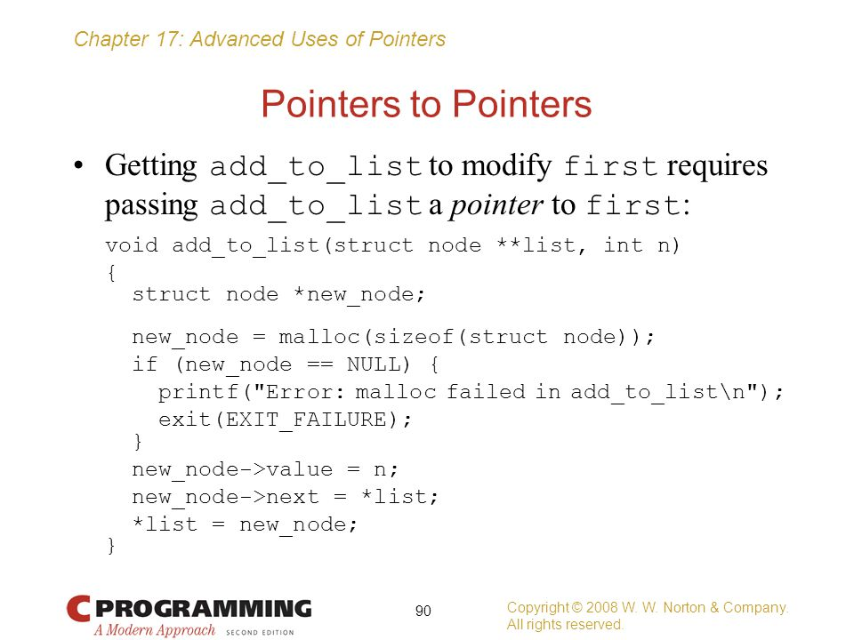 Pointers to Pointers Getting add_to_list to modify first requires passing add_to_list a pointer to first: