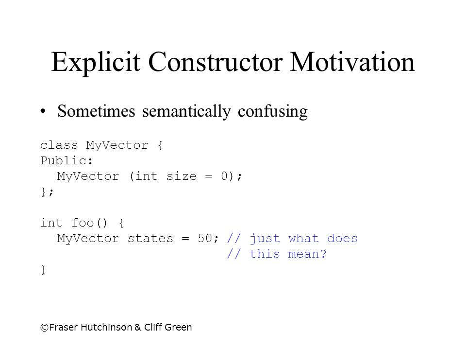 Explicit Constructor Motivation