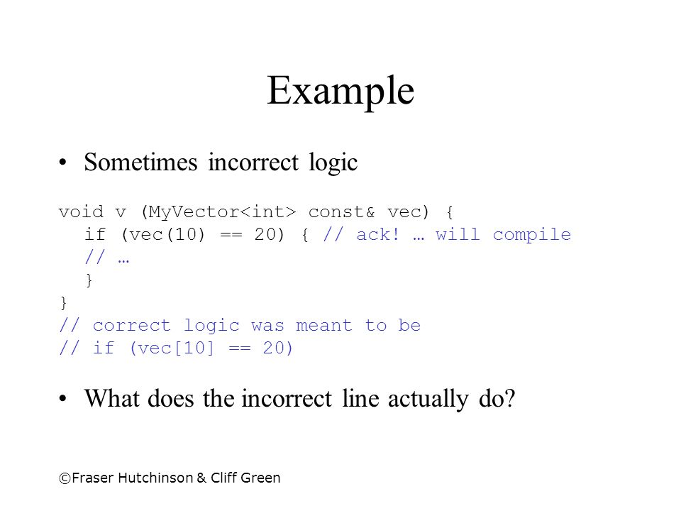 Example Sometimes incorrect logic
