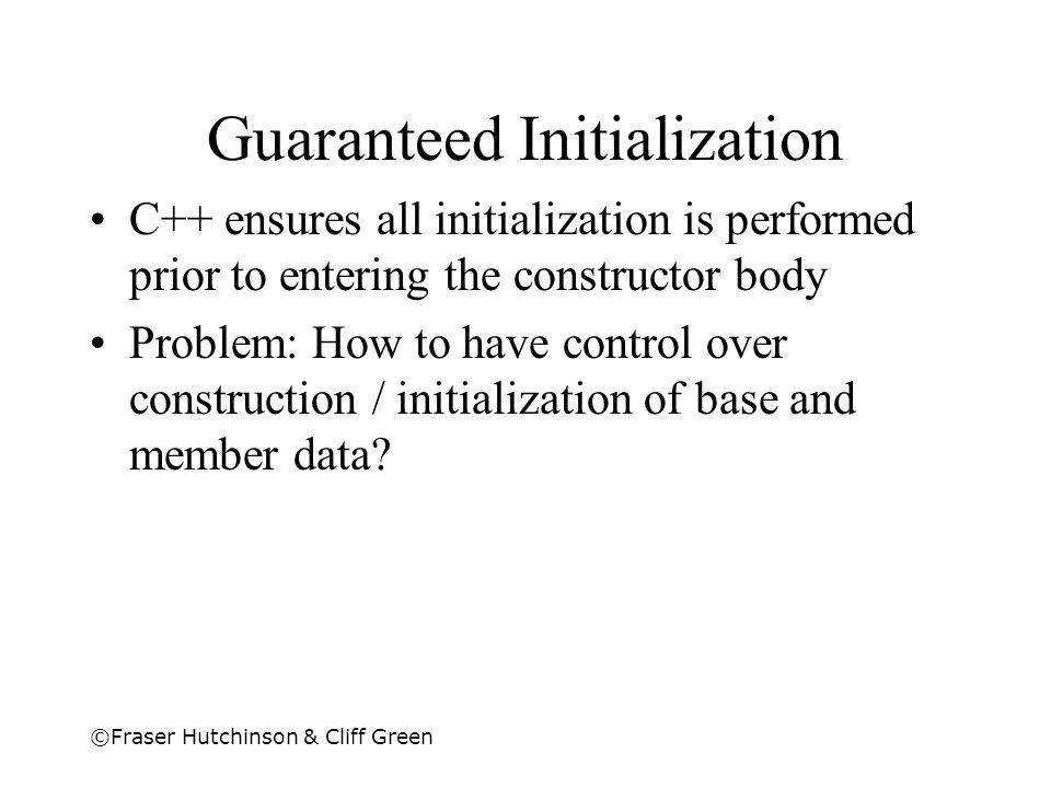 Guaranteed Initialization