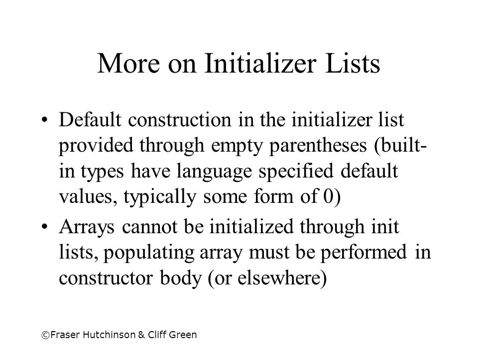 More on Initializer Lists