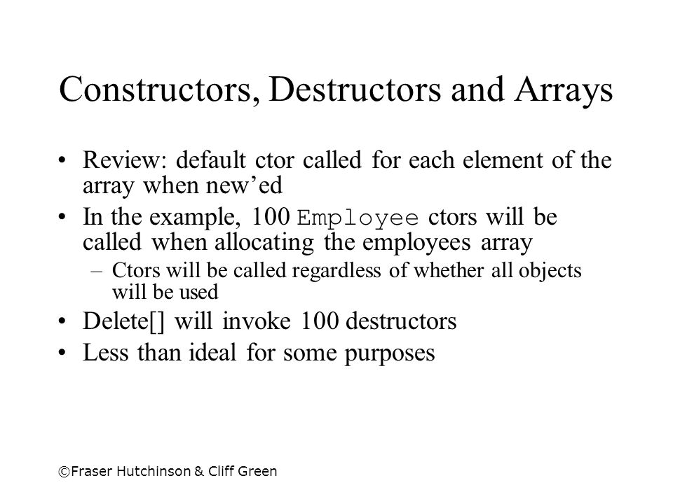 Constructors, Destructors and Arrays