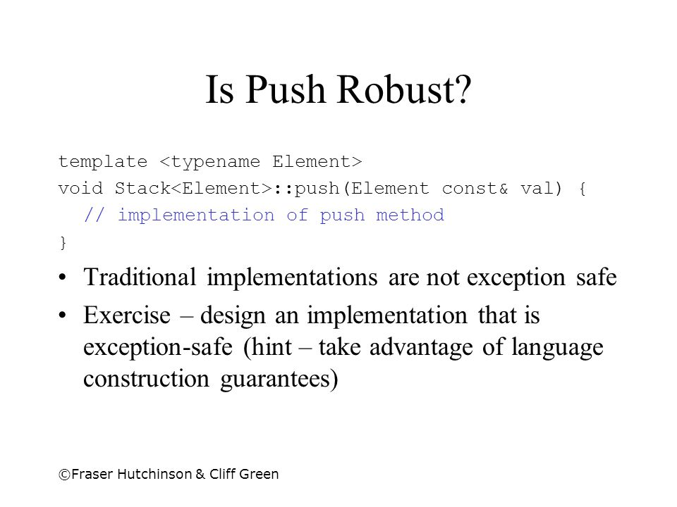 Is Push Robust Traditional implementations are not exception safe