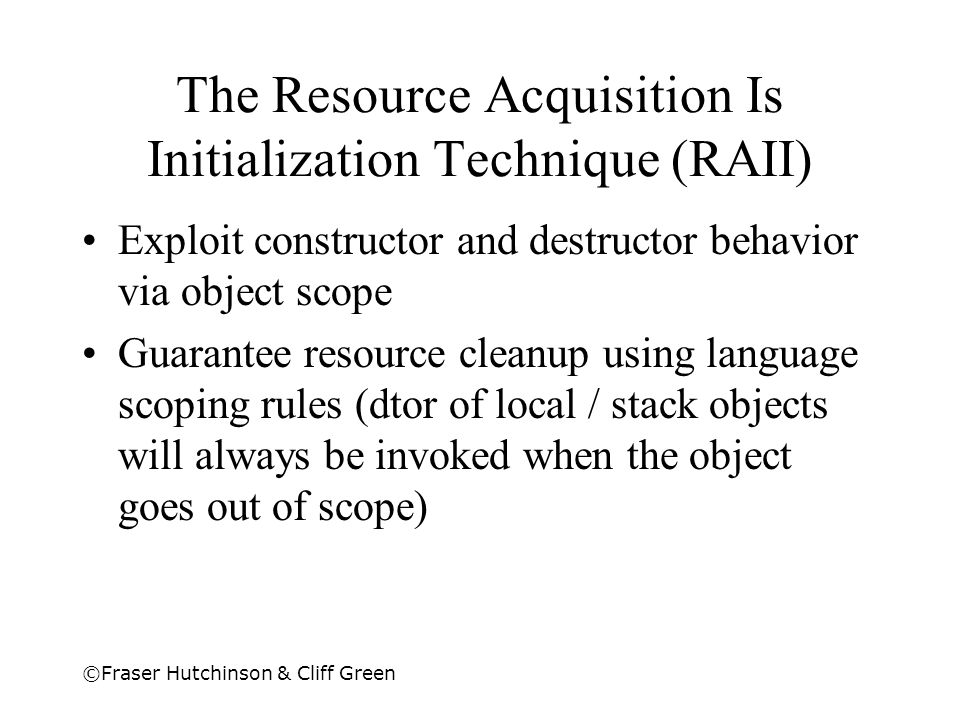 The Resource Acquisition Is Initialization Technique (RAII)