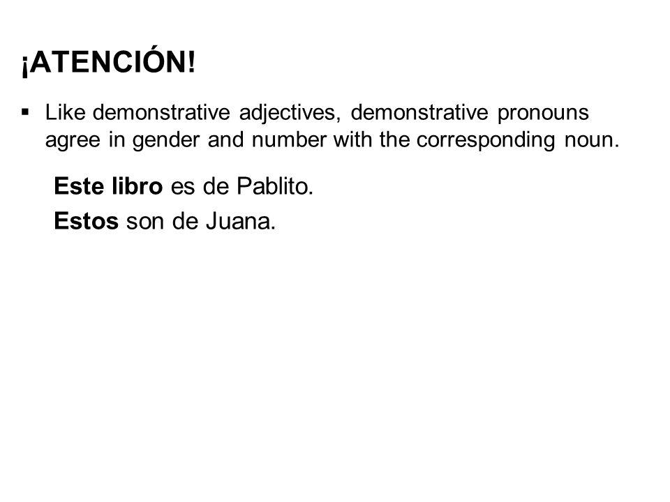 ¡ATENCIÓN! Este libro es de Pablito. Estos son de Juana.