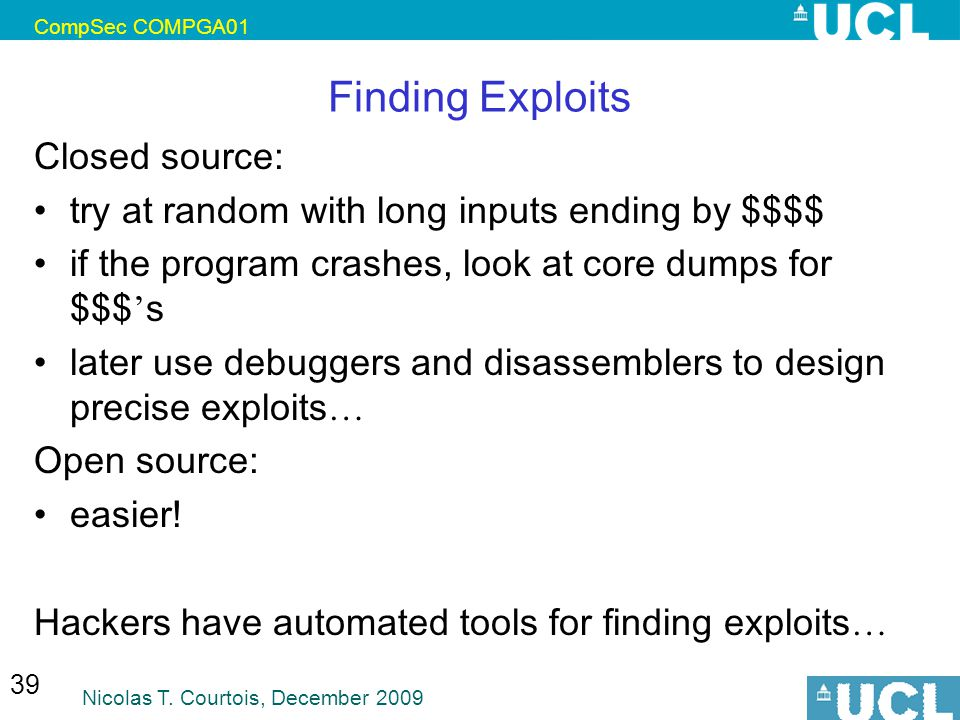Finding Exploits Closed source: