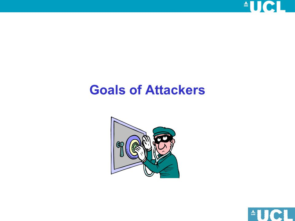 Goals of Attackers