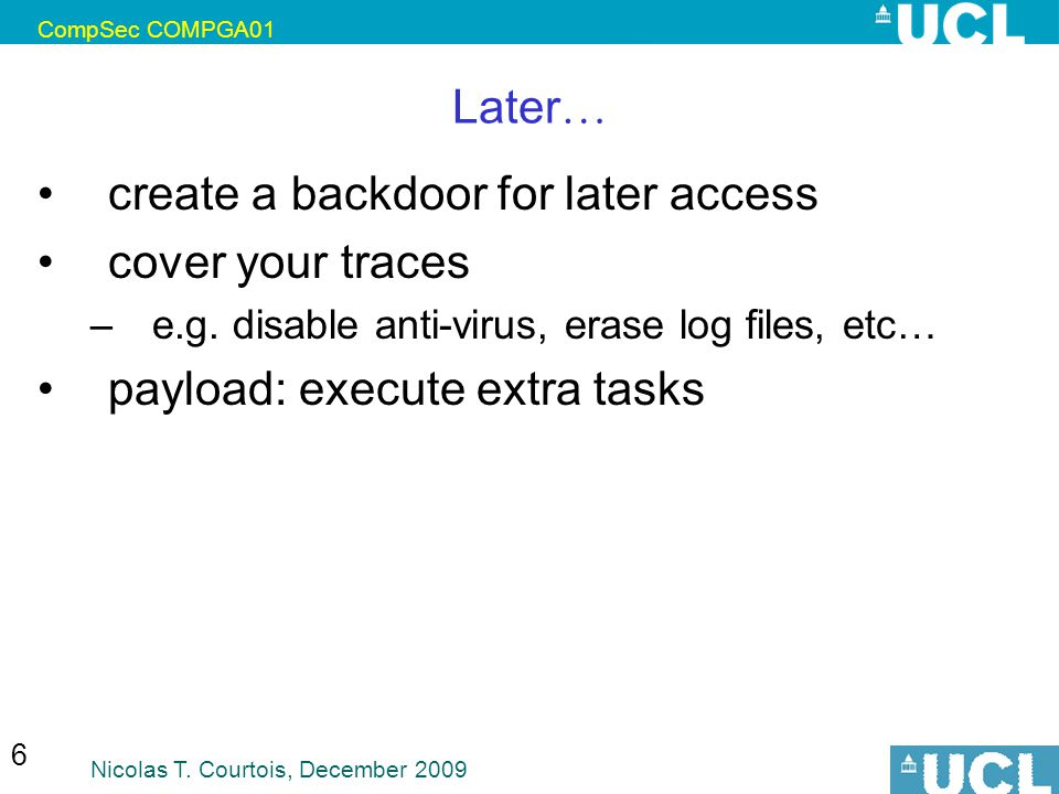 create a backdoor for later access cover your traces