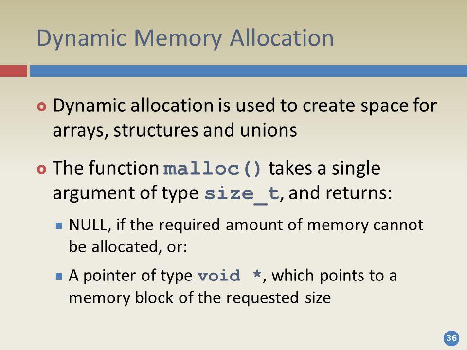 Dynamic Memory Allocation