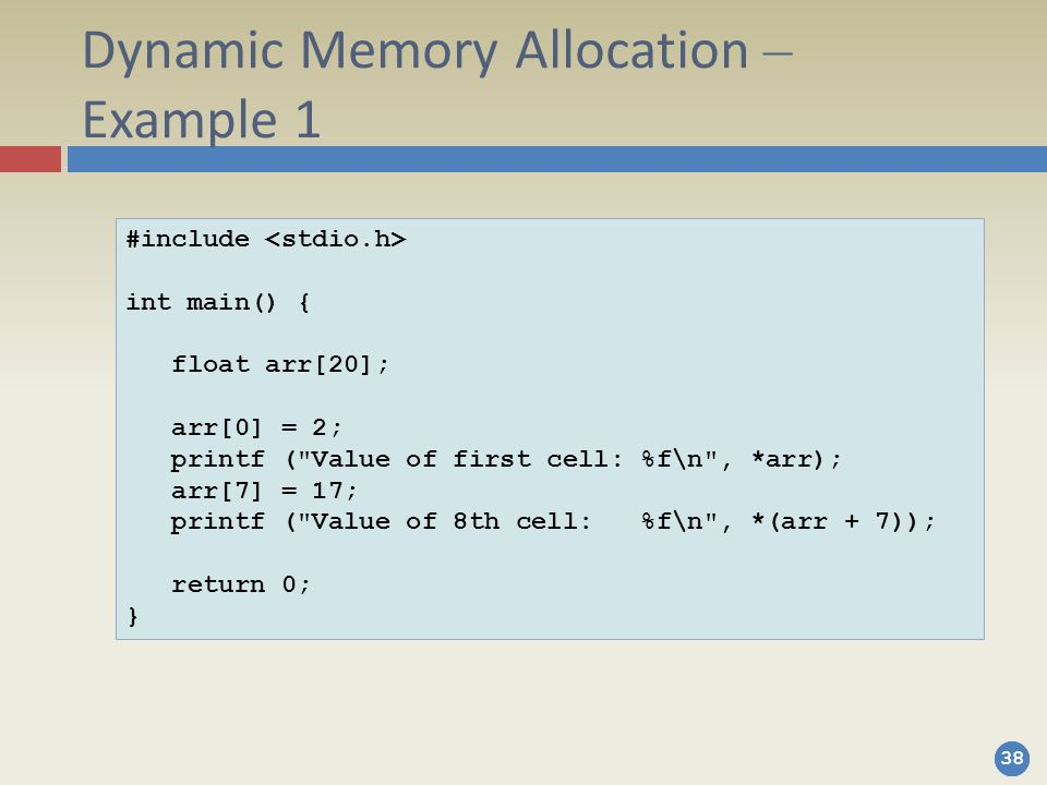 Dynamic Memory Allocation – Example 1