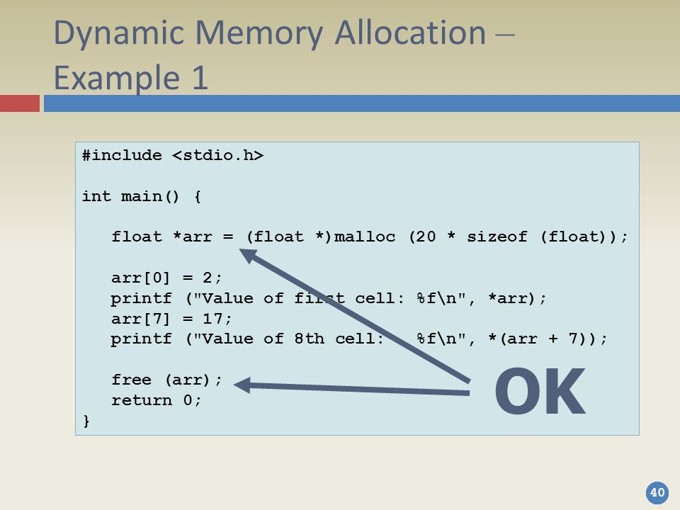 Dynamic Memory Allocation – Example 1