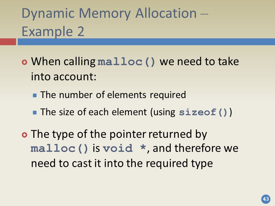 Dynamic Memory Allocation – Example 2