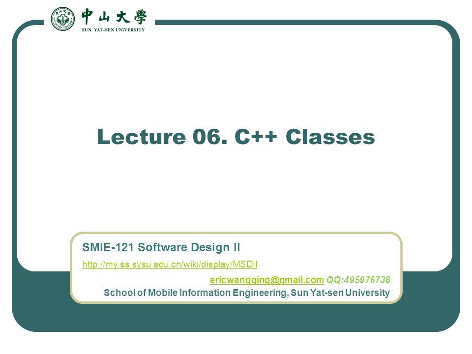 Lecture 06. C++ Classes