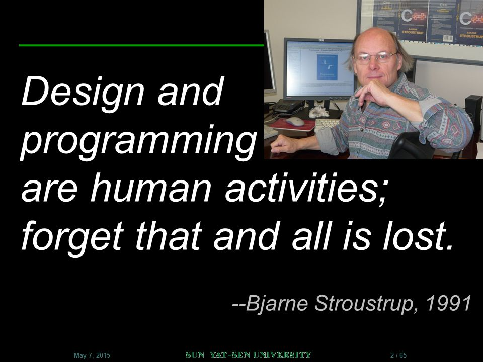Design and programming are human activities; forget that and all is lost.