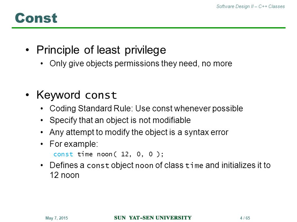 Const Principle of least privilege Keyword const