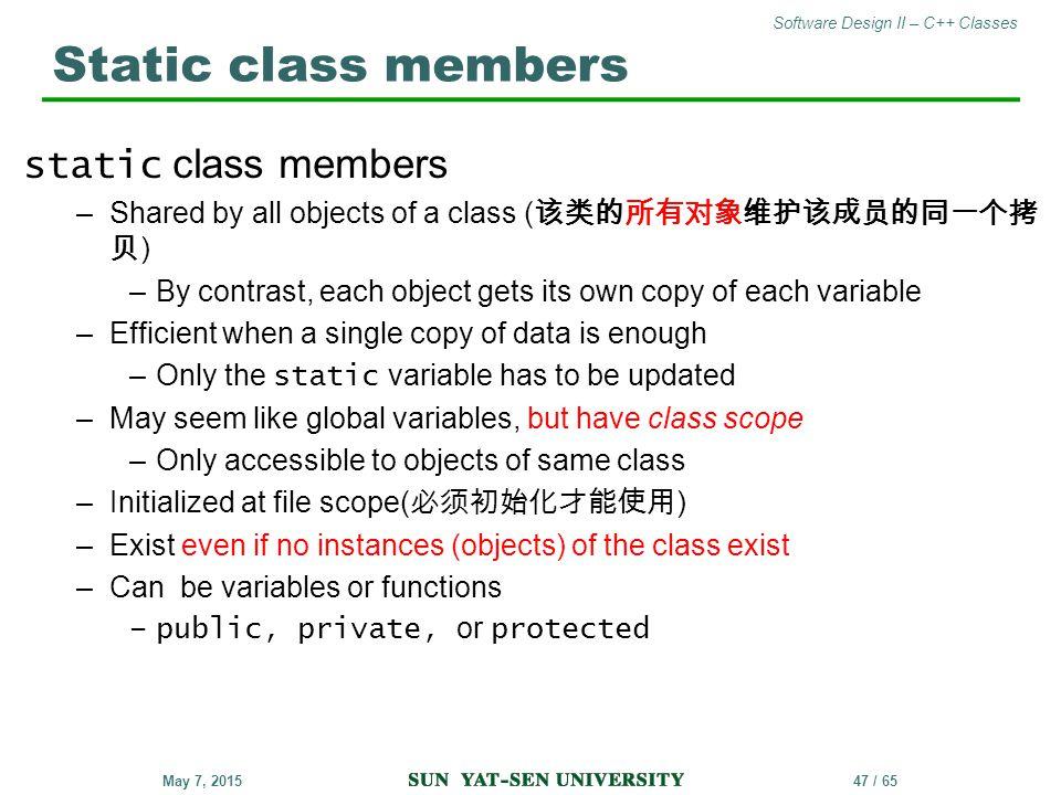 Static class members static class members