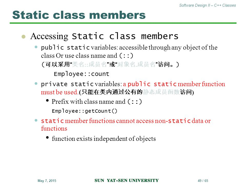 Static class members Accessing Static class members Employee::count