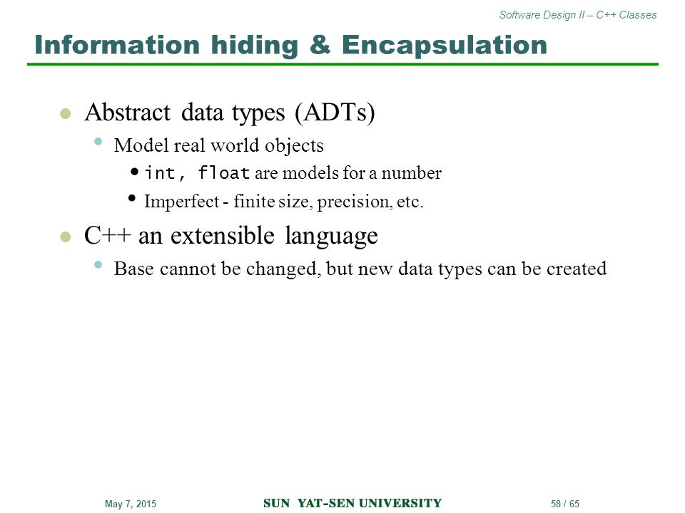 Information hiding & Encapsulation