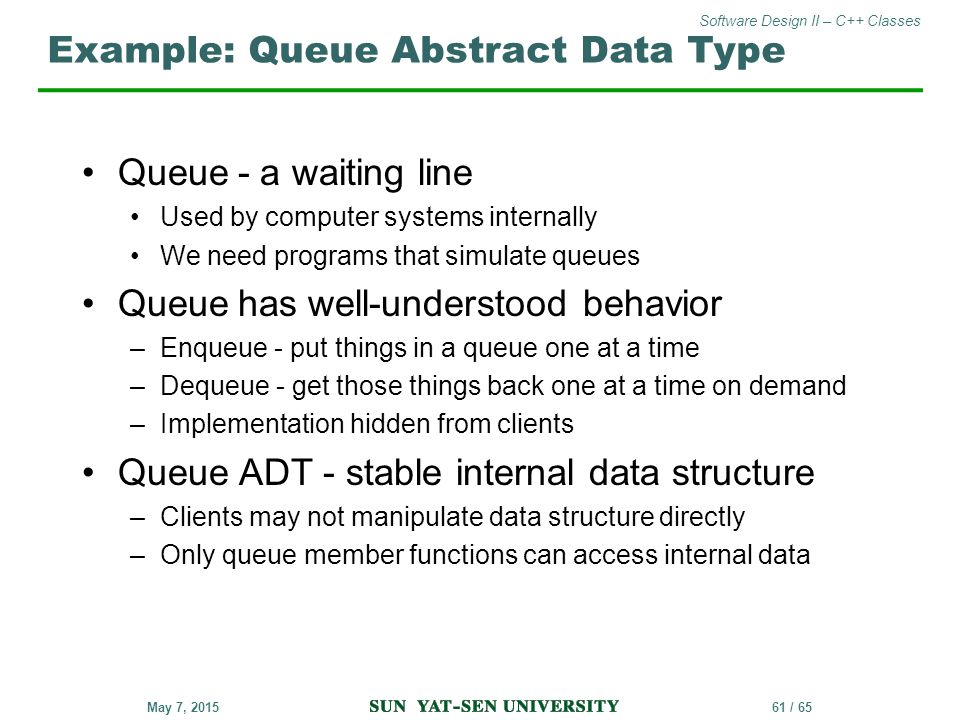 Example: Queue Abstract Data Type