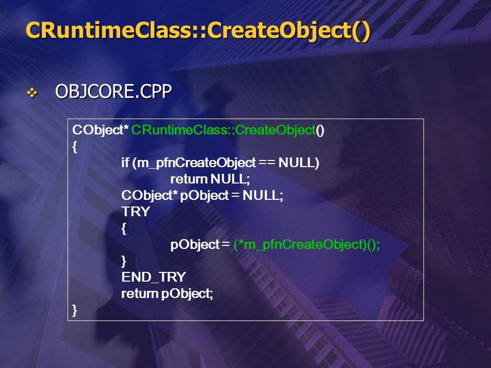 CRuntimeClass::CreateObject()