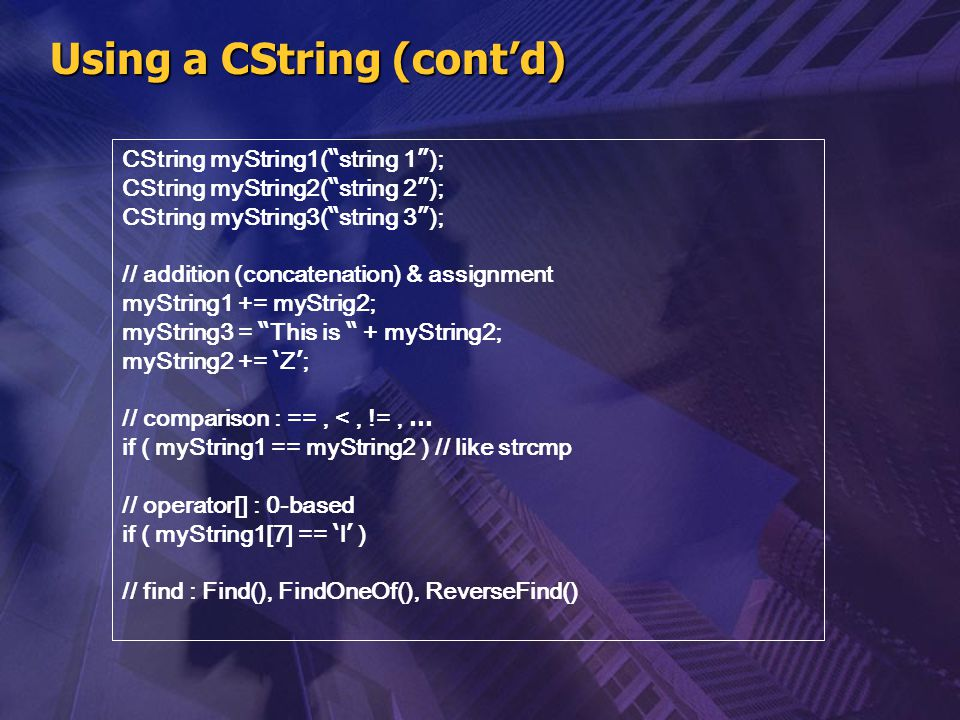 Using a CString (cont'd)