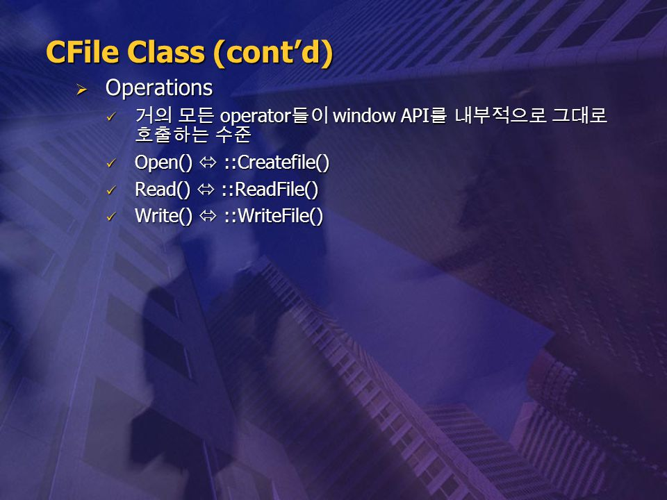 CFile Class (cont'd) Operations
