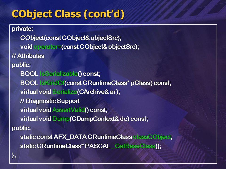 CObject Class (cont'd)
