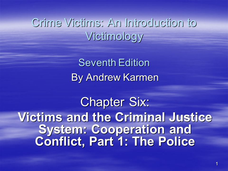 Crime Victims: An Introduction to Victimology Seventh Edition