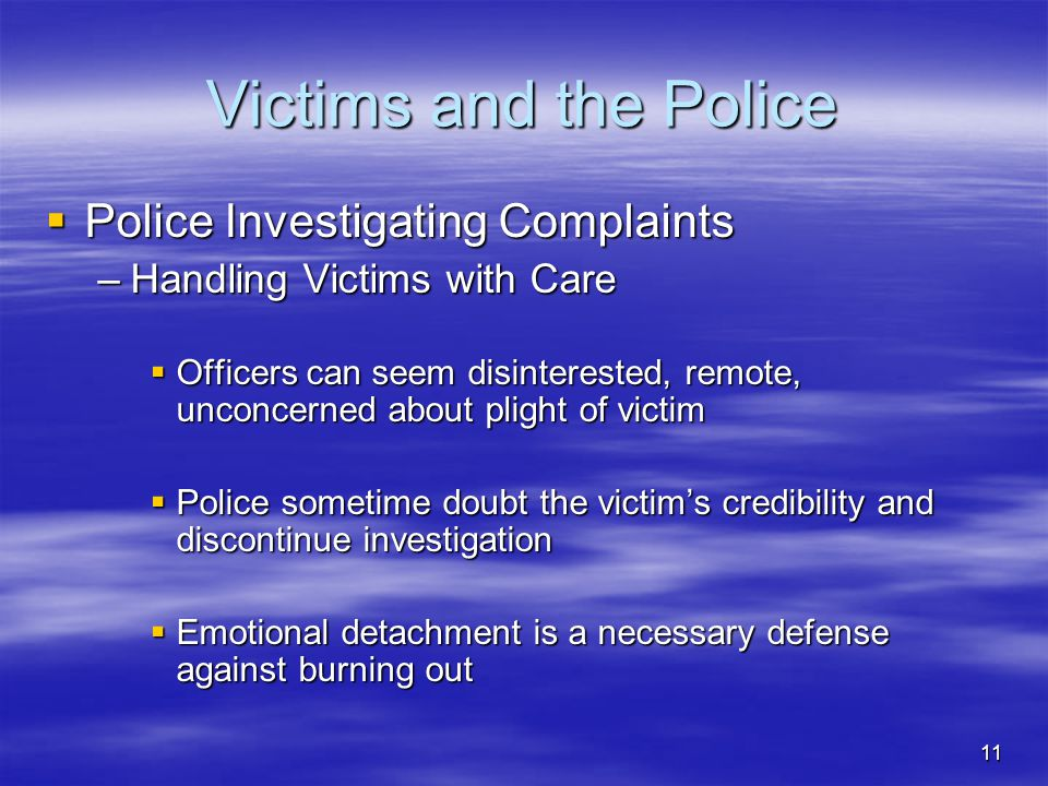Victims and the Police Police Investigating Complaints