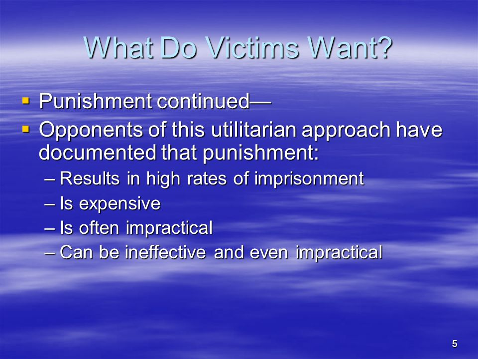 What Do Victims Want Punishment continued—