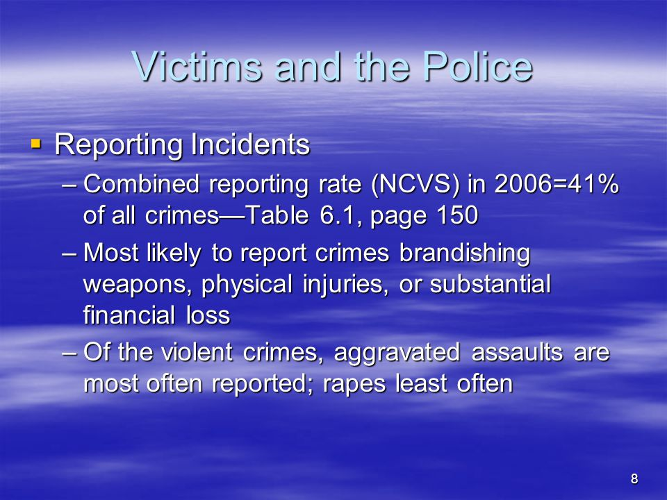Victims and the Police Reporting Incidents