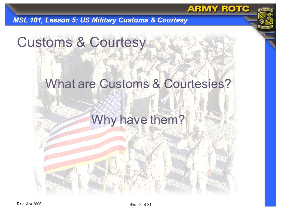 What are Customs & Courtesies