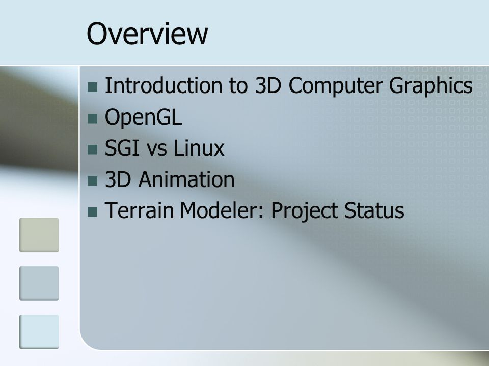 Overview Introduction to 3D Computer Graphics OpenGL SGI vs Linux