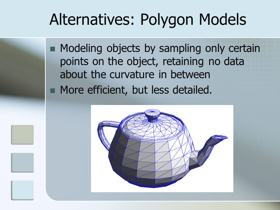 Alternatives: Polygon Models