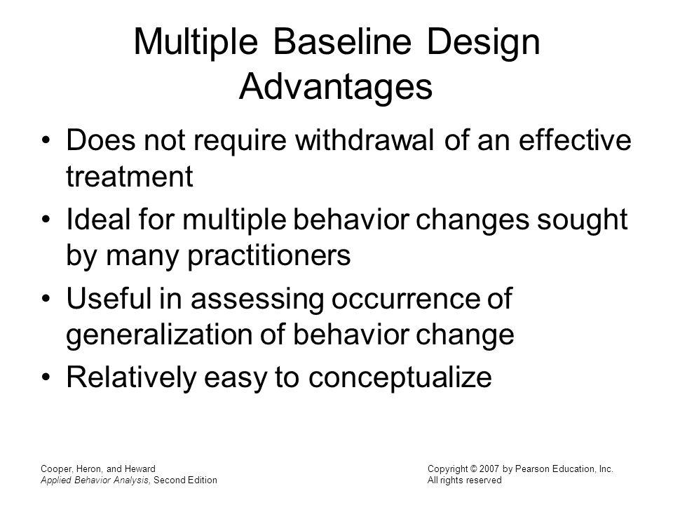 Multiple Baseline Design Advantages