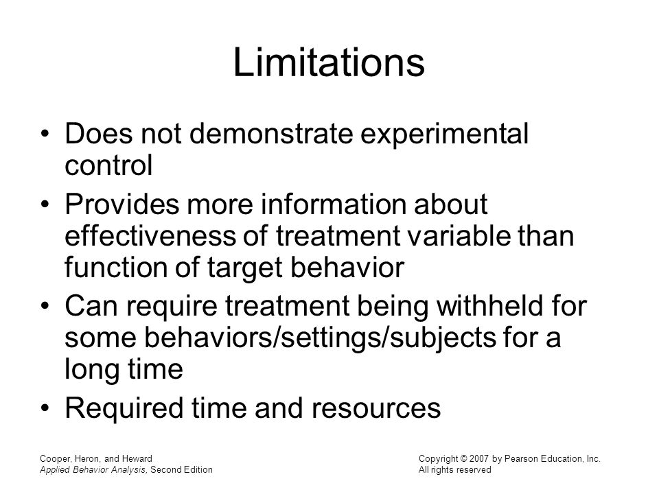 Limitations Does not demonstrate experimental control