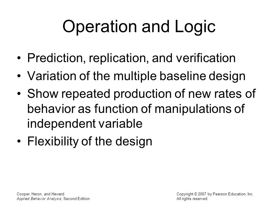Operation and Logic Prediction, replication, and verification