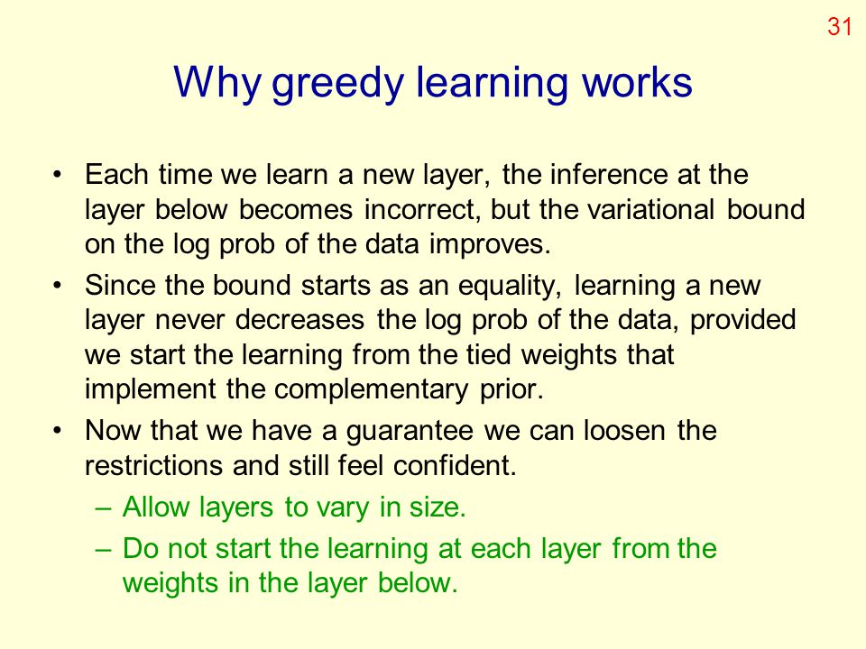 Why greedy learning works