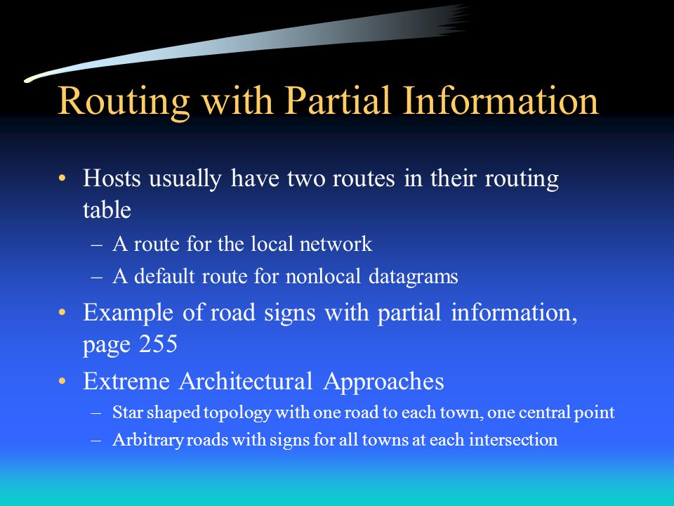 Routing with Partial Information